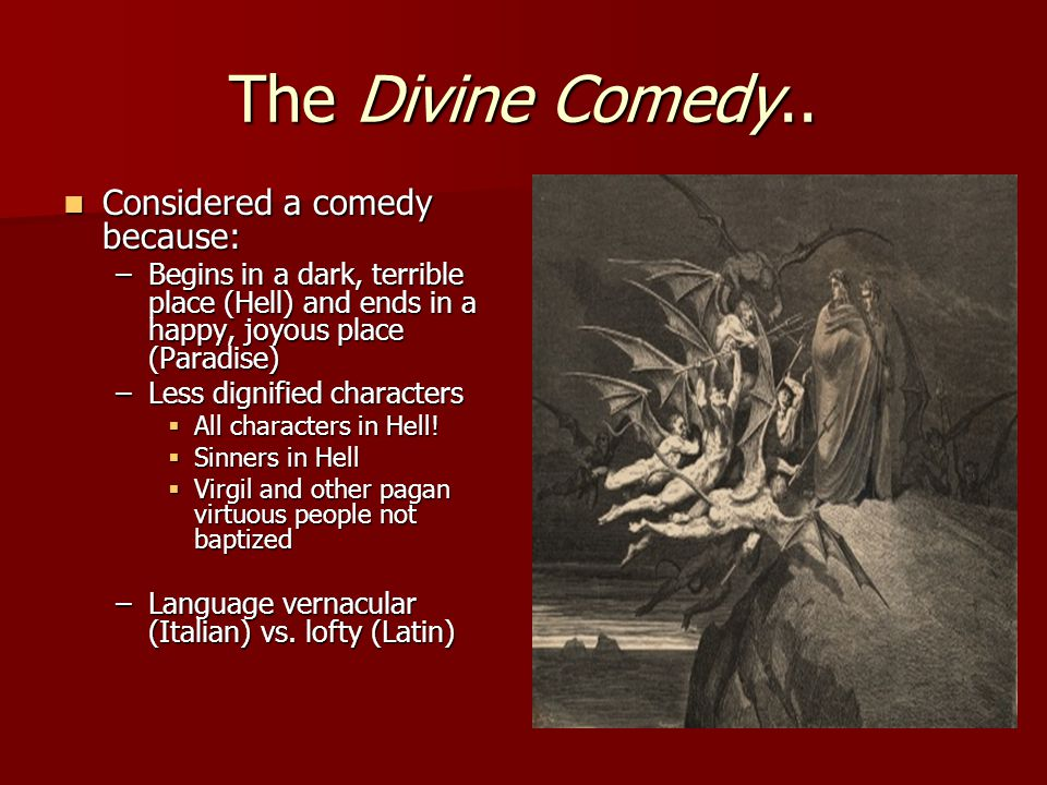 The Divine Comedy.. Considered a comedy because: