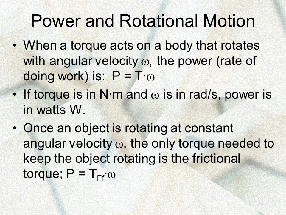 Power and Rotational Motion