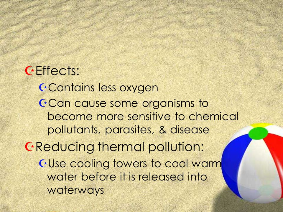 Reducing thermal pollution: