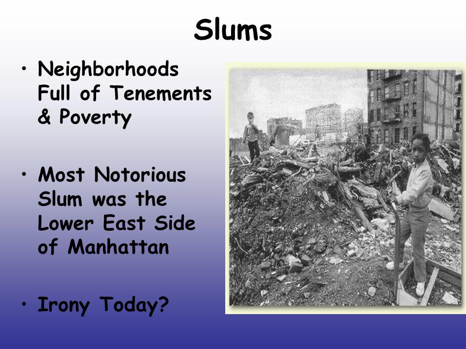 Slums Neighborhoods Full of Tenements & Poverty