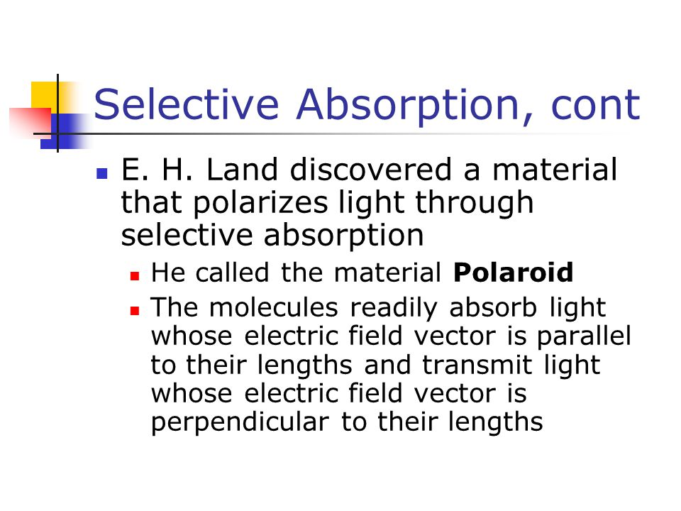 Selective Absorption, cont