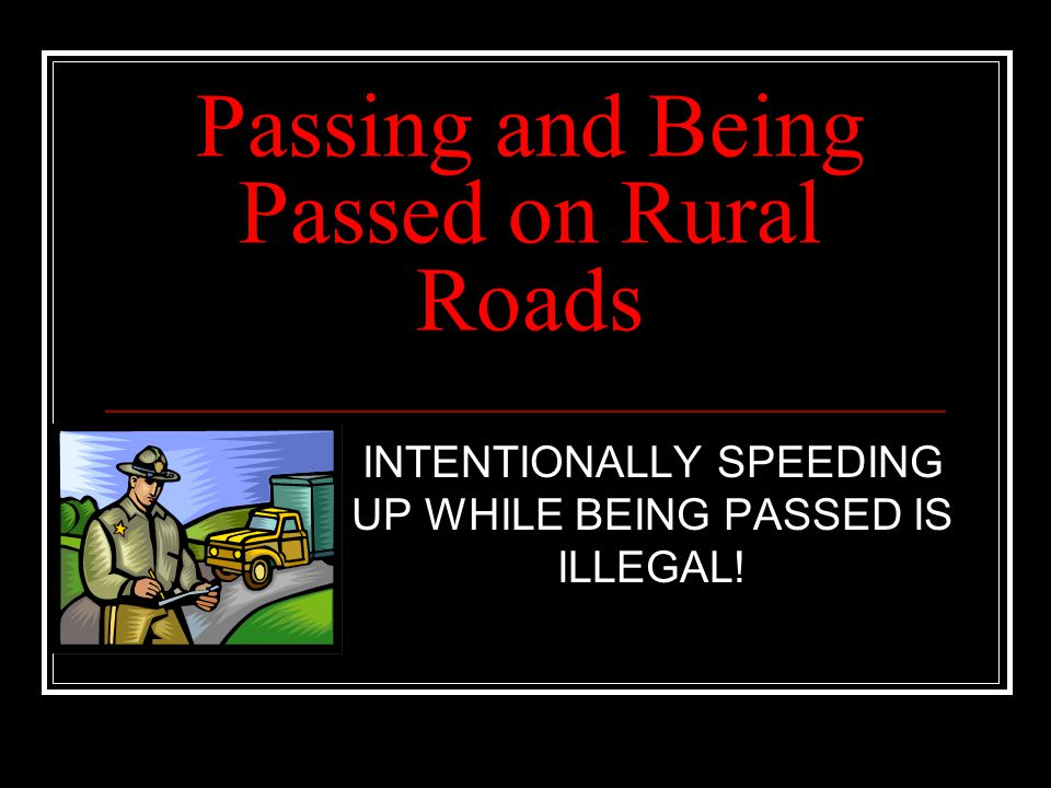Passing and Being Passed on Rural Roads