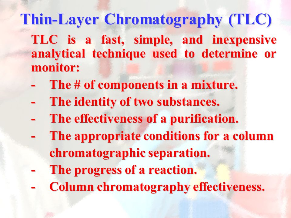 Thin-Layer Chromatography (TLC)