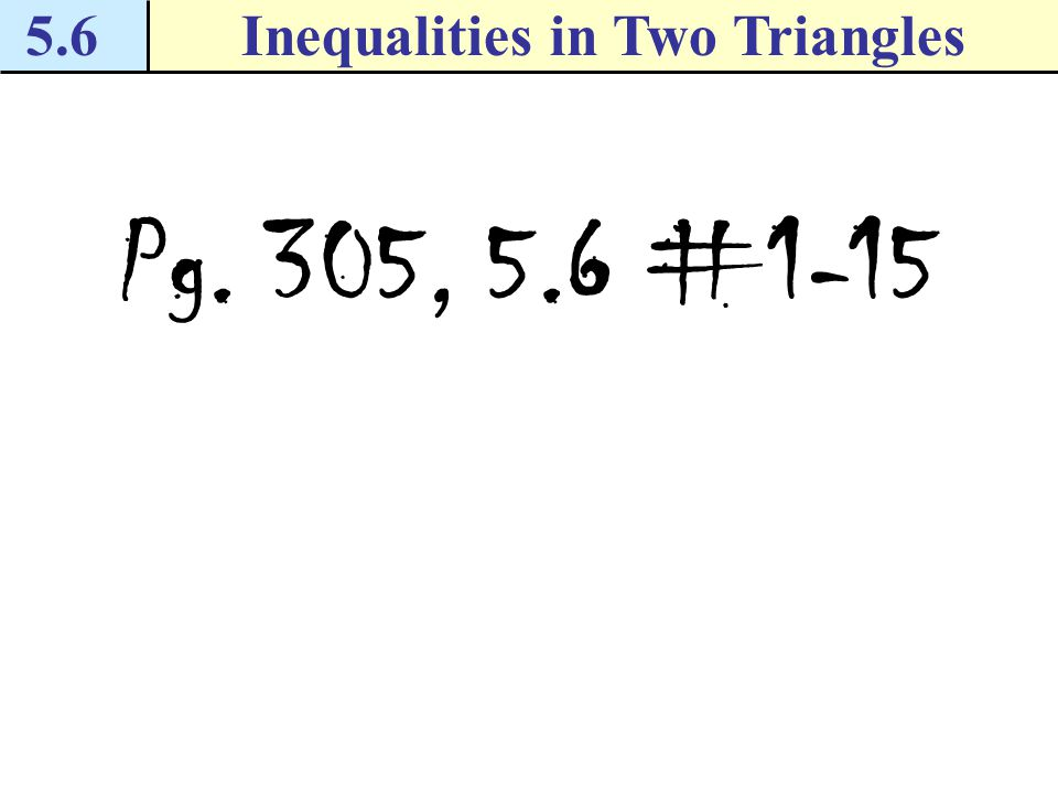 Inequalities in Two Triangles