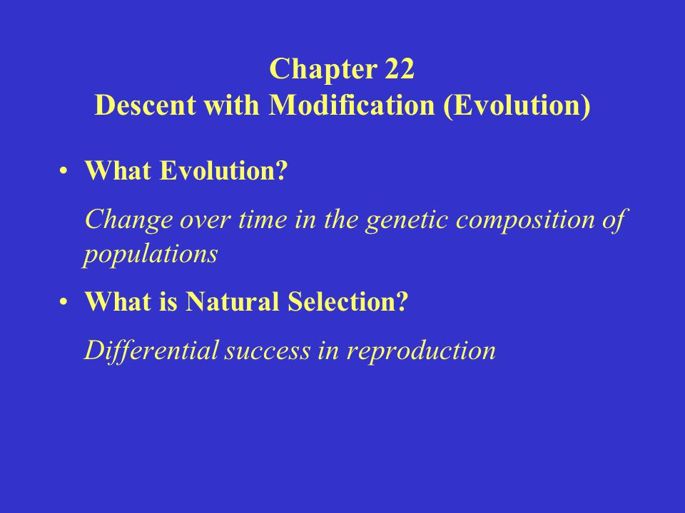 Chapter 22 Descent with Modification (Evolution)