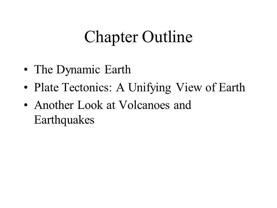 Chapter Outline The Dynamic Earth