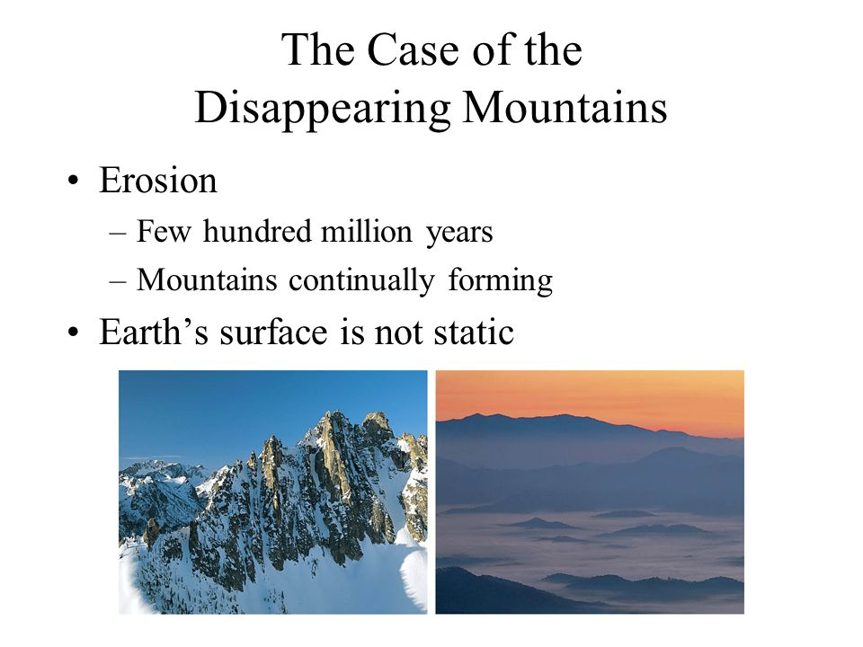 The Case of the Disappearing Mountains