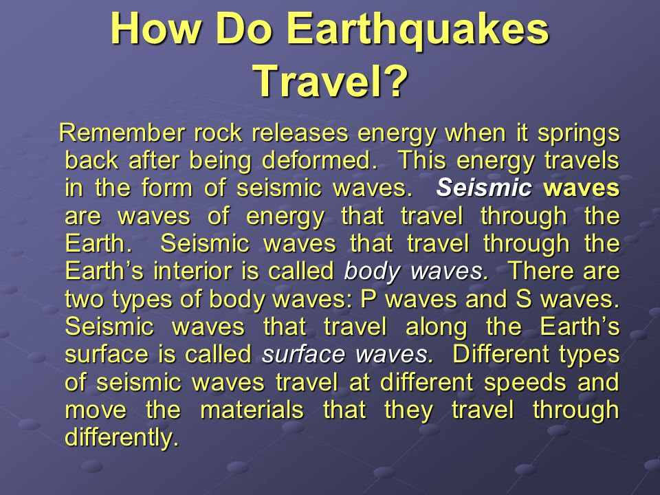 How Do Earthquakes Travel