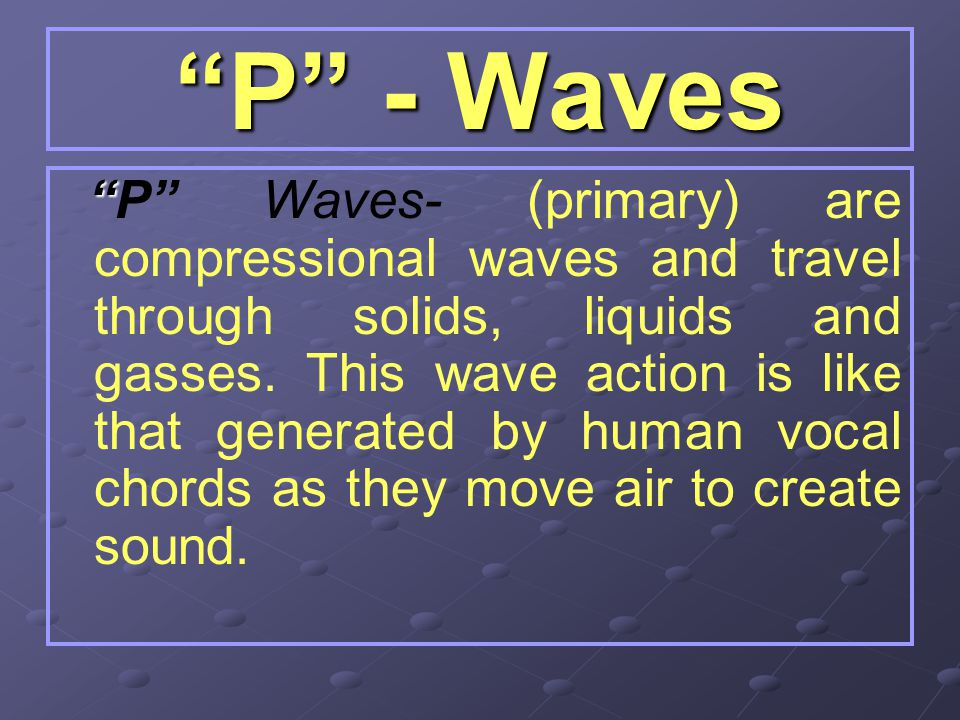 P - Waves