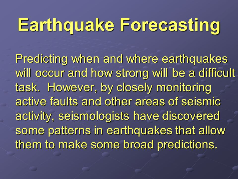 Earthquake Forecasting