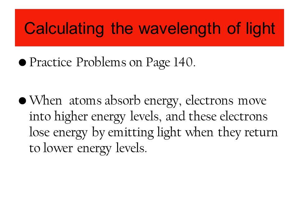 Calculating the wavelength of light