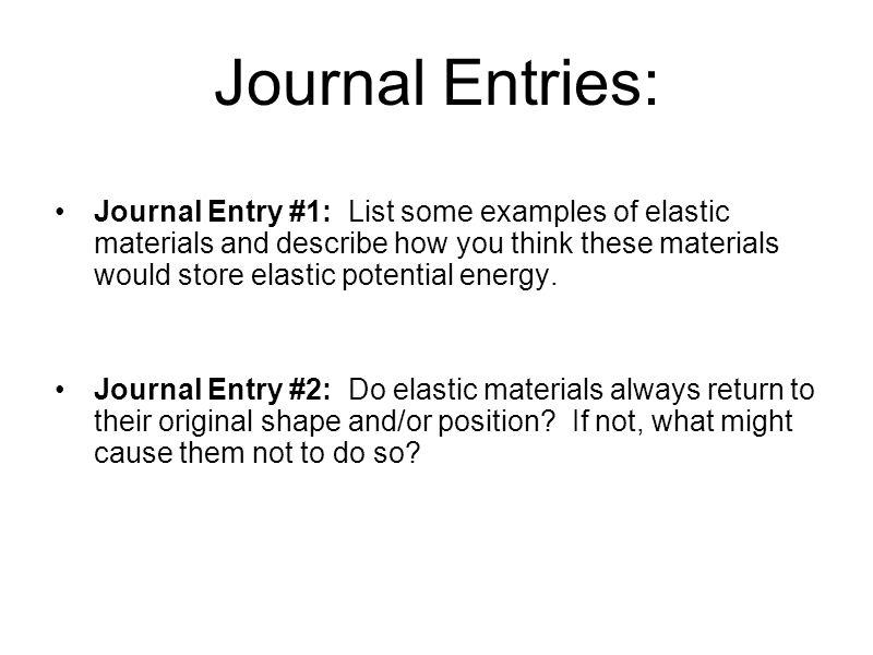 Journal Entries: