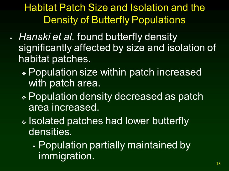 Habitat Patch Size and Isolation and the Density of Butterfly Populations