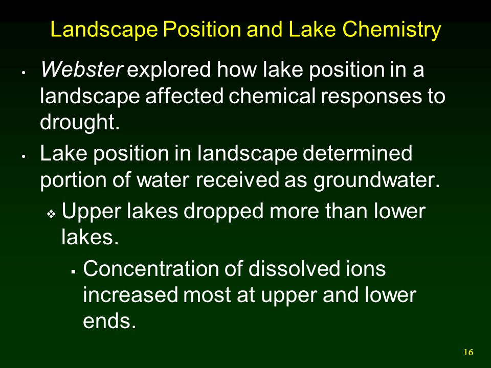 Landscape Position and Lake Chemistry
