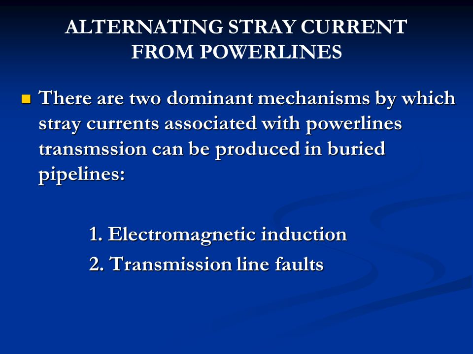 ALTERNATING STRAY CURRENT FROM POWERLINES