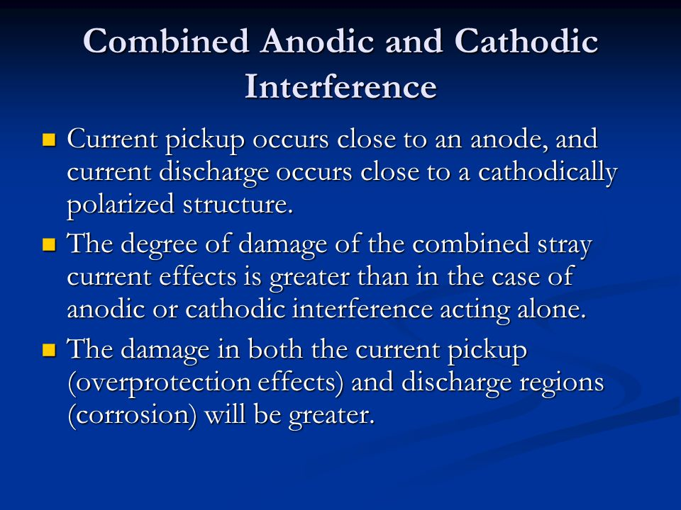 Combined Anodic and Cathodic Interference