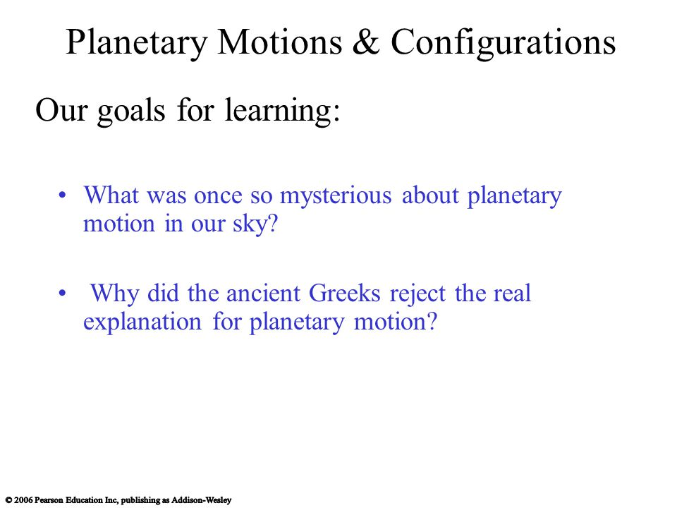 Planetary Motions & Configurations