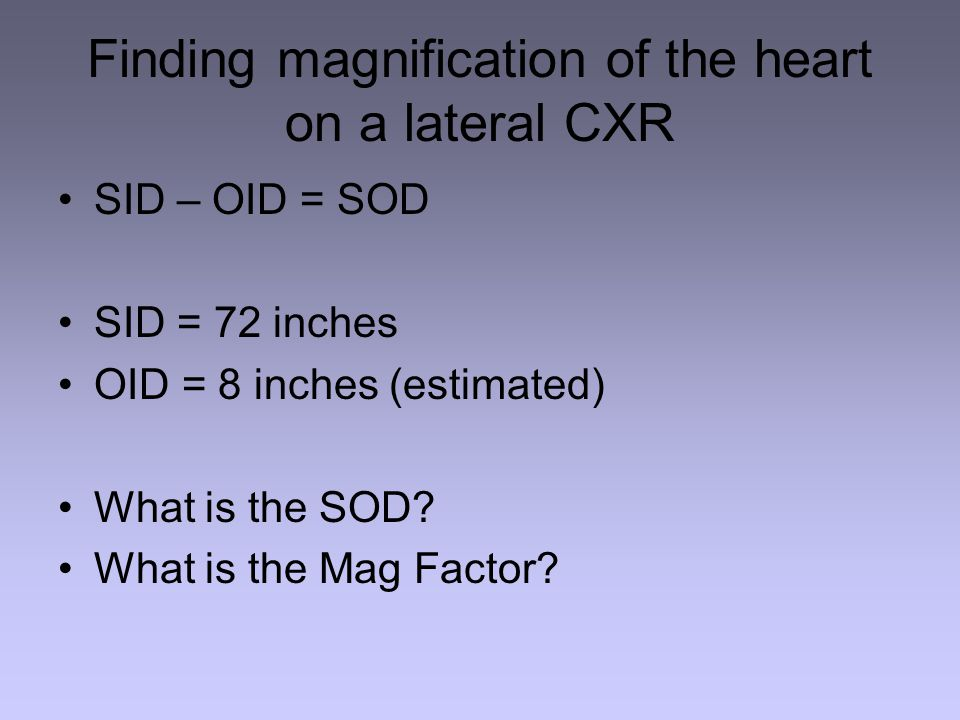 Finding magnification of the heart on a lateral CXR