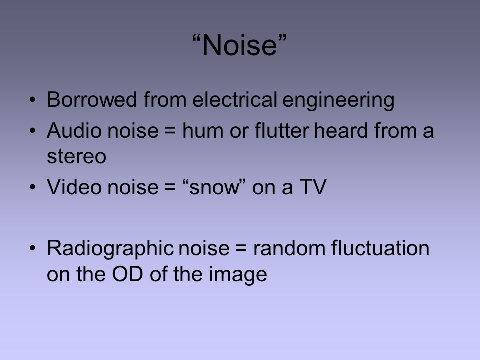 Noise Borrowed from electrical engineering