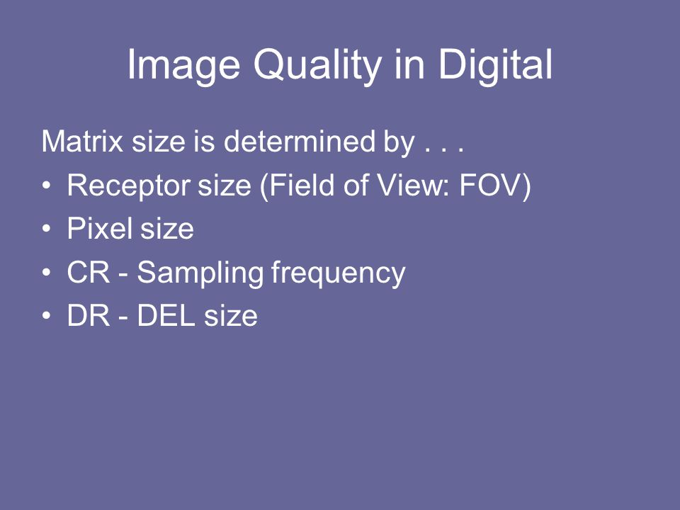 Image Quality in Digital