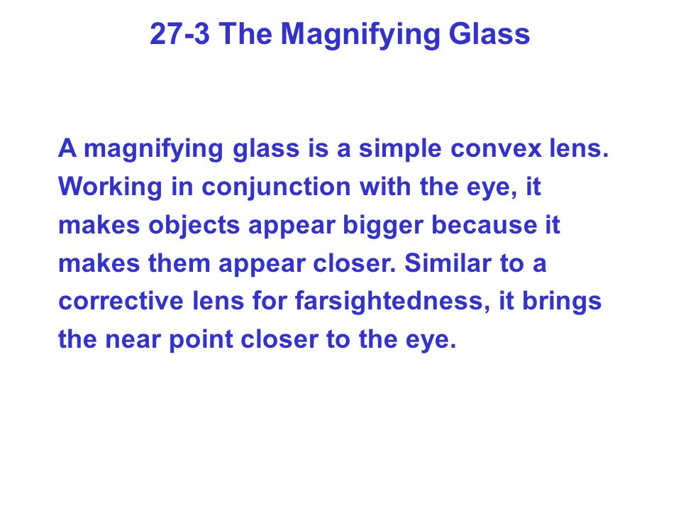 27-3 The Magnifying Glass