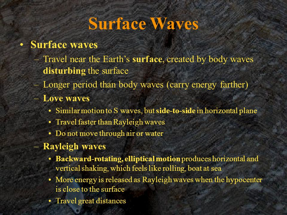 Surface Waves Surface waves