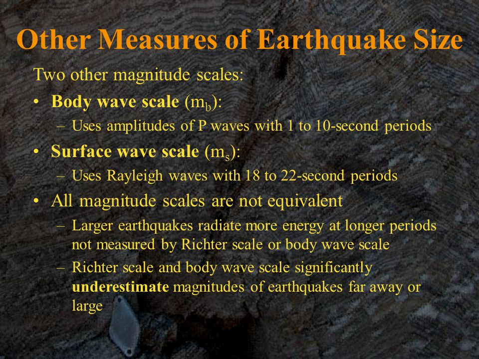 Other Measures of Earthquake Size