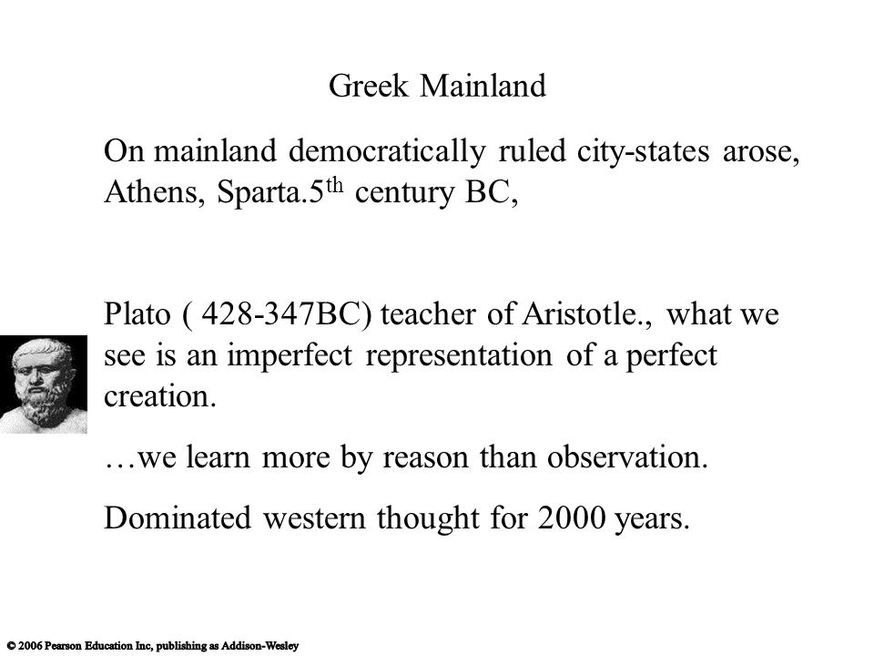 Greek Mainland On mainland democratically ruled city-states arose, Athens, Sparta.5th century BC,