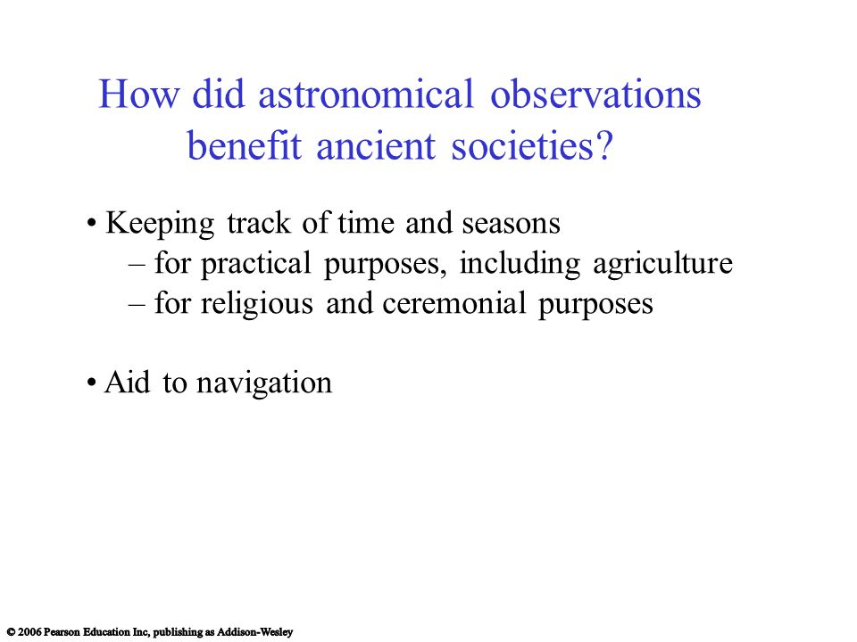 How did astronomical observations benefit ancient societies