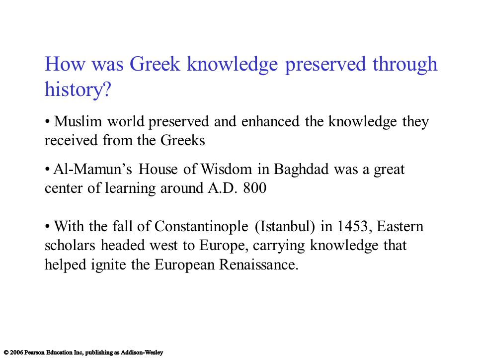 How was Greek knowledge preserved through history
