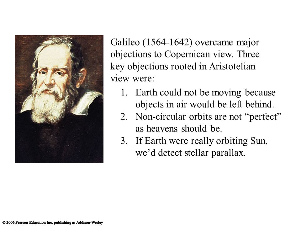 key objections rooted in Aristotelian view were: