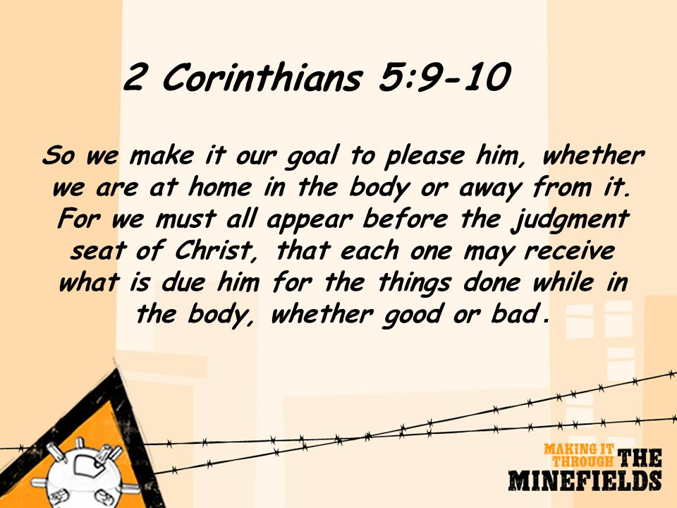 2 Corinthians 5:9-10