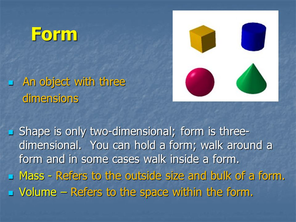 Form An object with three dimensions