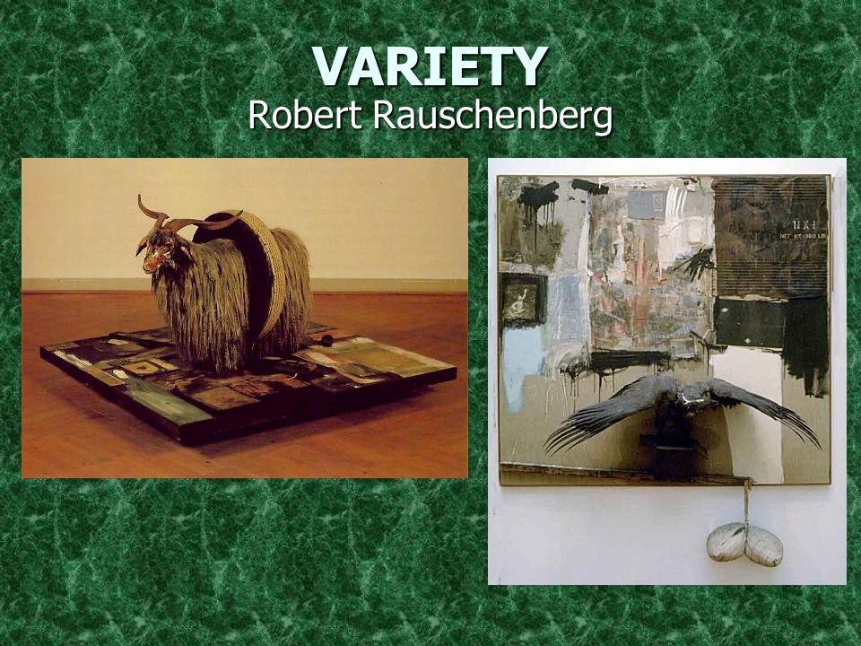 VARIETY Robert Rauschenberg