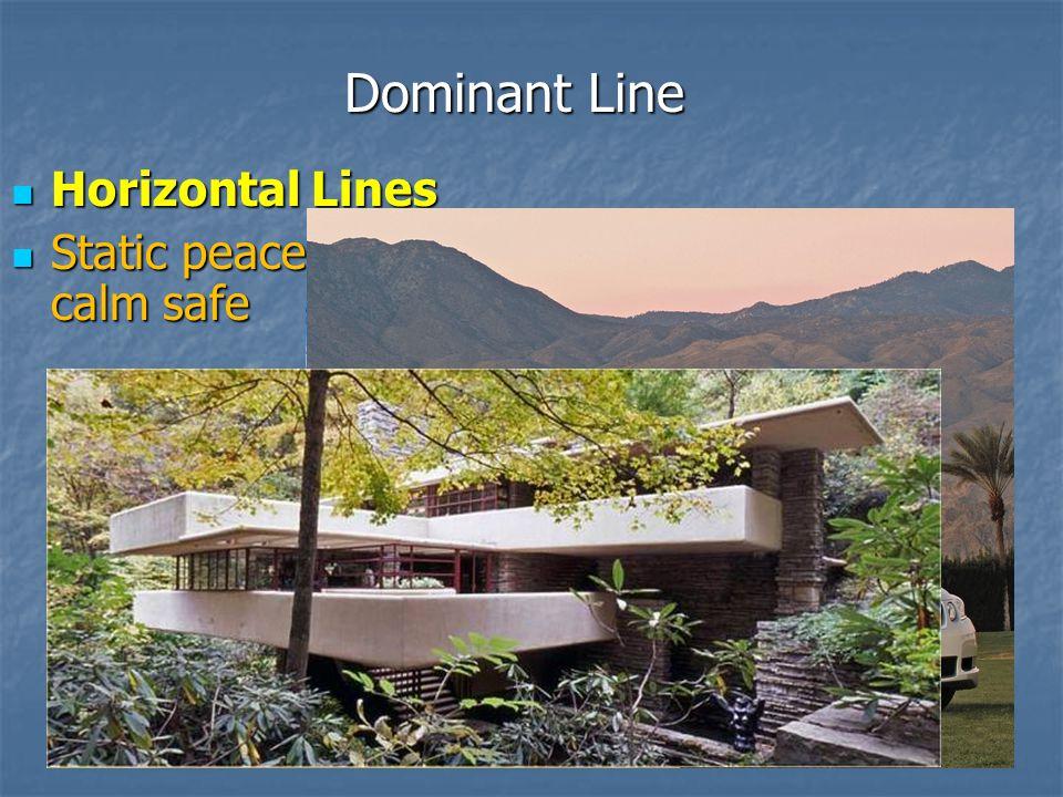 Dominant Line Horizontal Lines