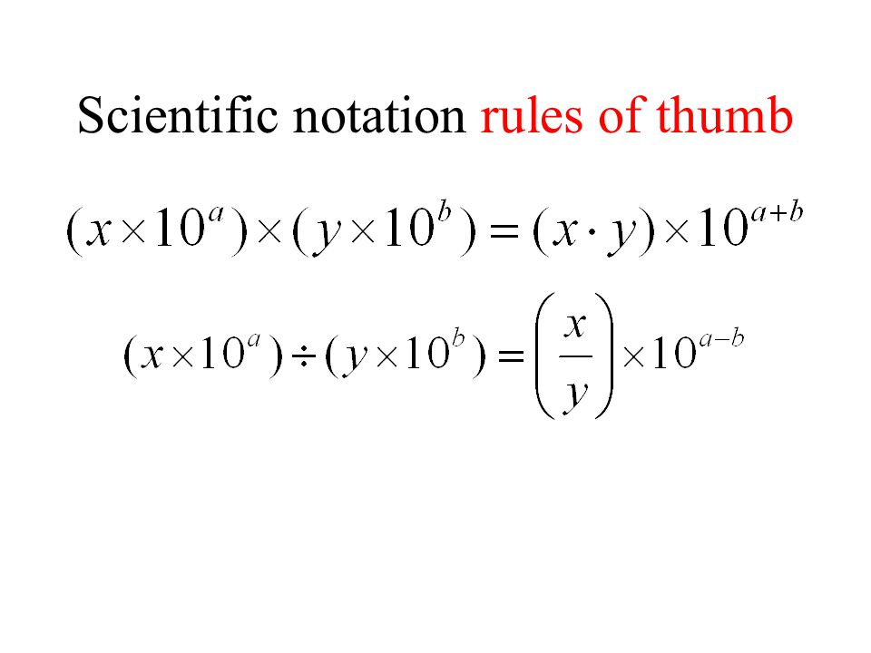 Scientific notation rules of thumb