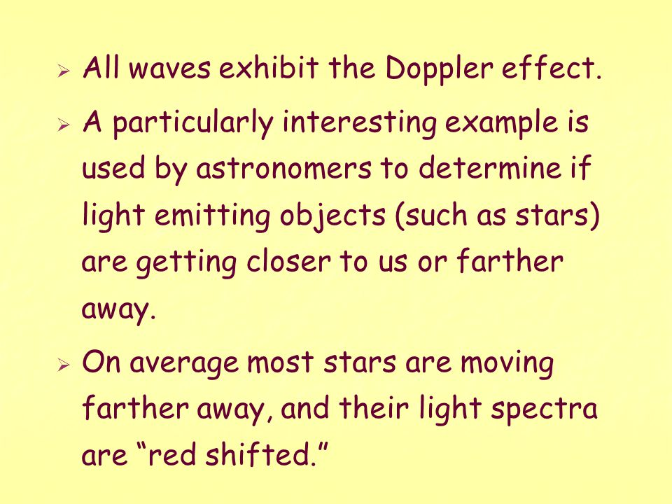 All waves exhibit the Doppler effect.