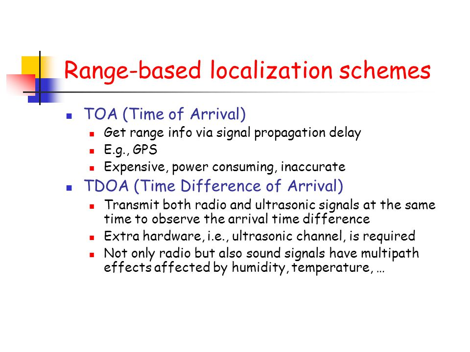 Range-based localization schemes