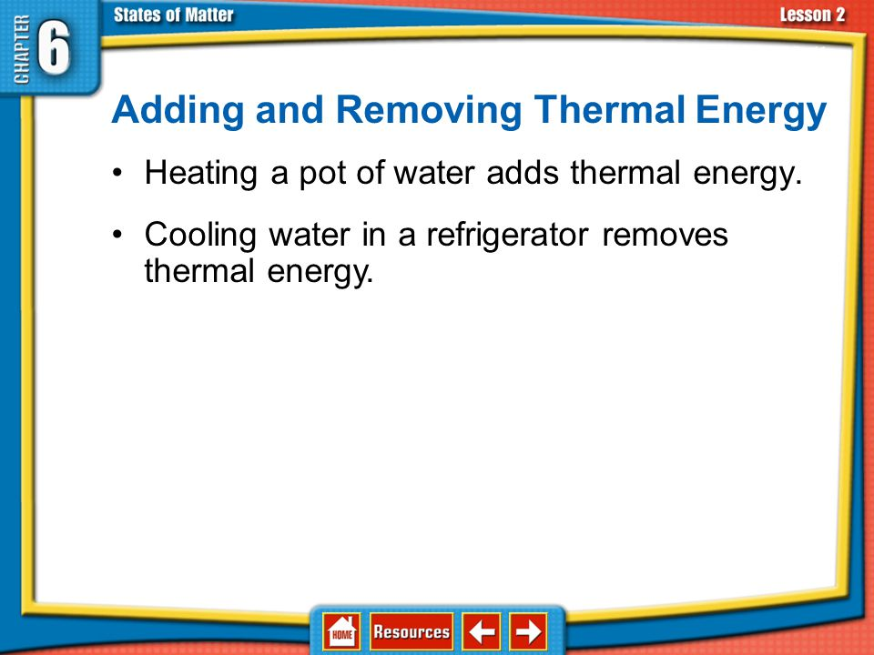 Adding and Removing Thermal Energy
