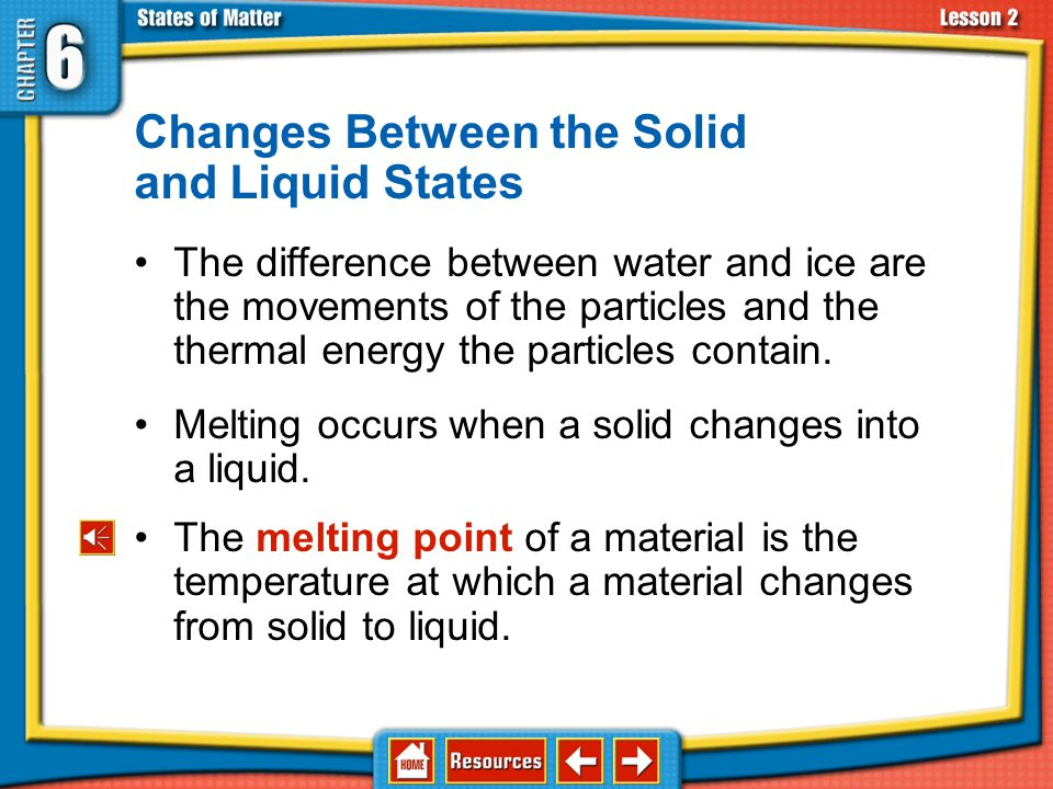 Changes Between the Solid and Liquid States