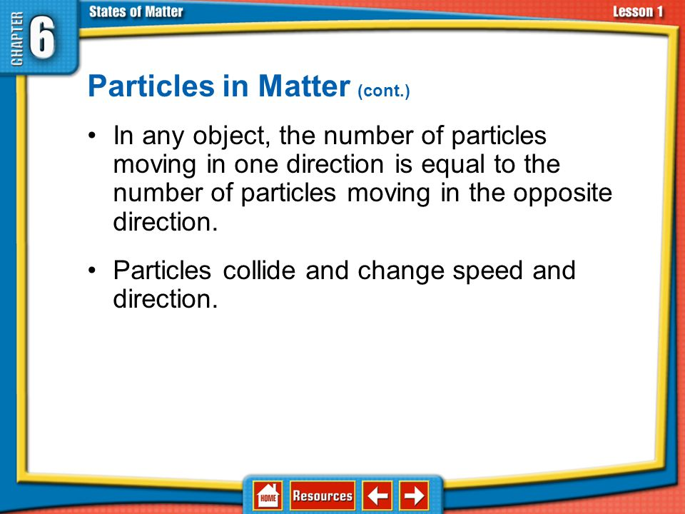 Particles in Matter (cont.)