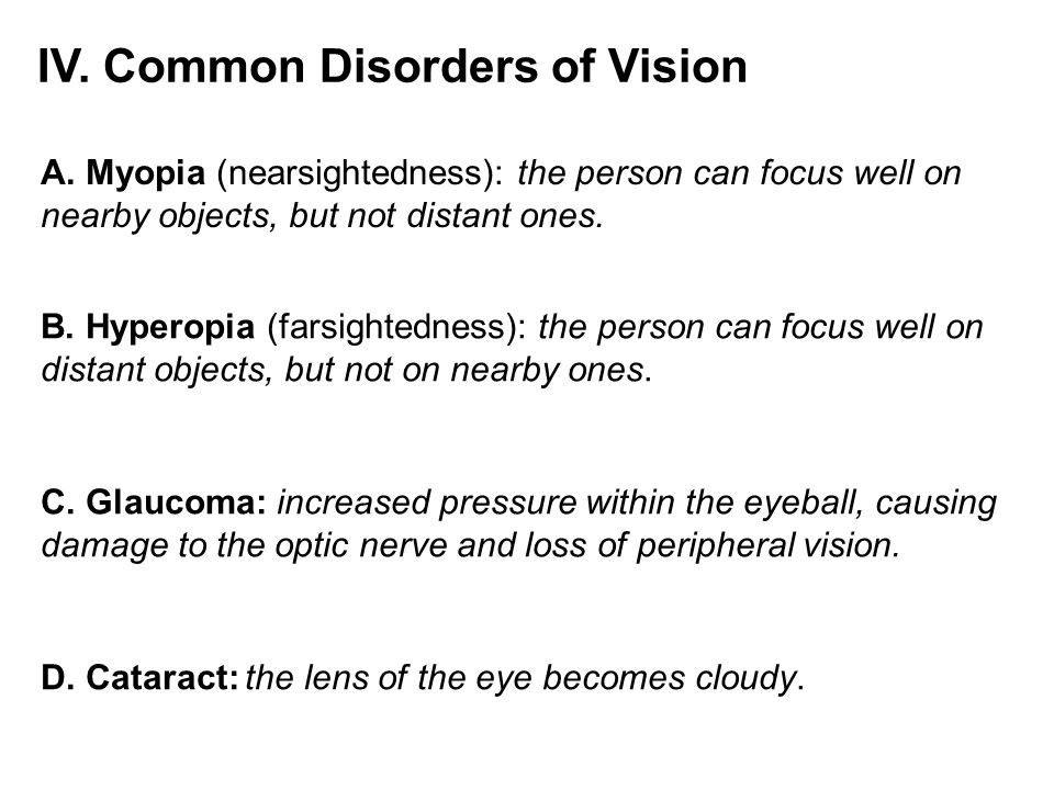 IV. Common Disorders of Vision