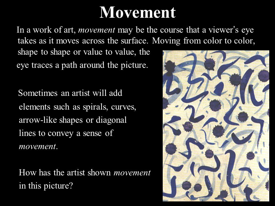 Movement Sometimes an artist will add