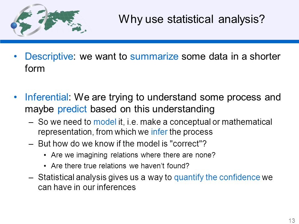 Why use statistical analysis