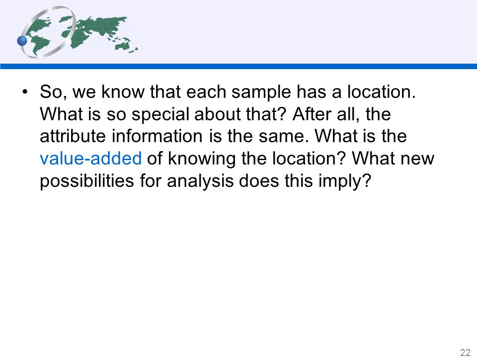 So, we know that each sample has a location