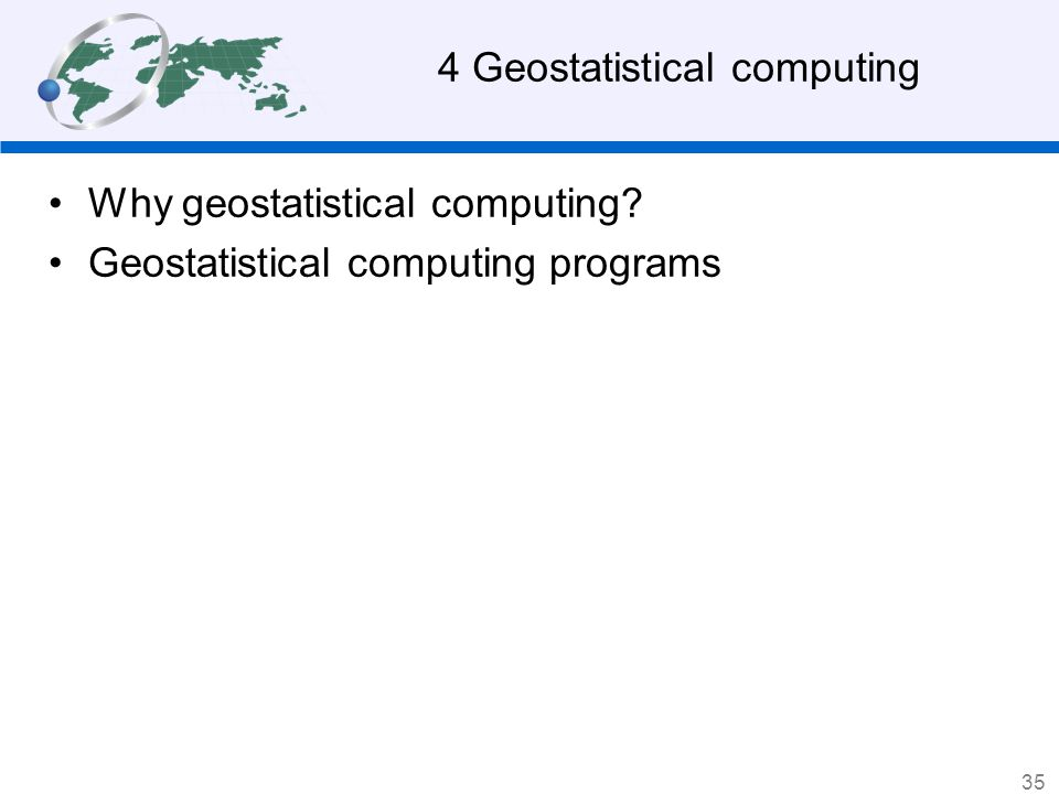 4 Geostatistical computing
