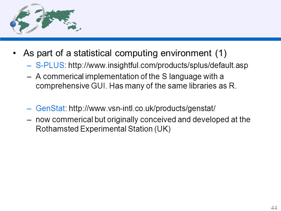 As part of a statistical computing environment (1)