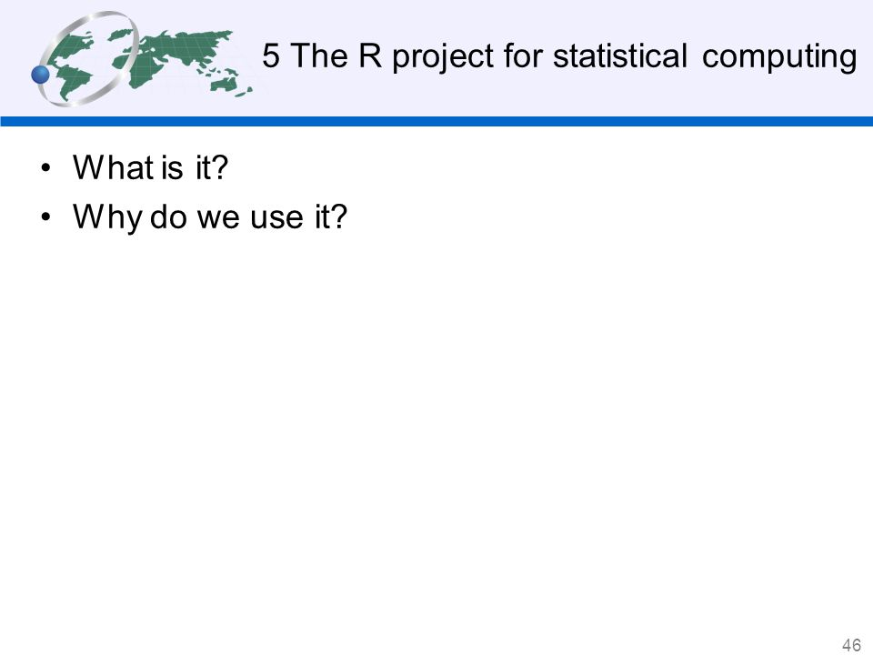 5 The R project for statistical computing
