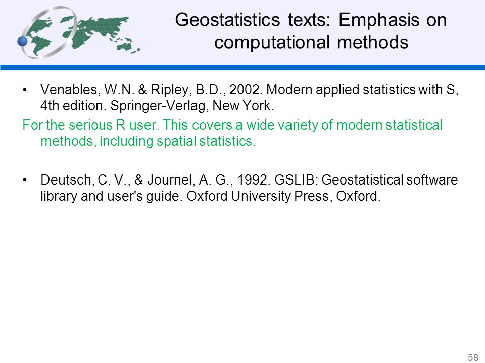 Geostatistics texts: Emphasis on computational methods