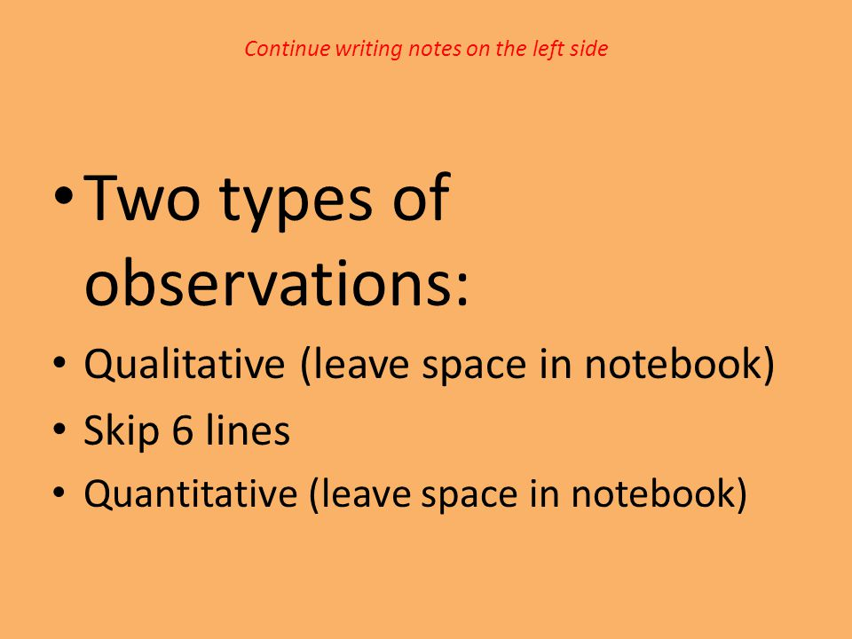 Continue writing notes on the left side